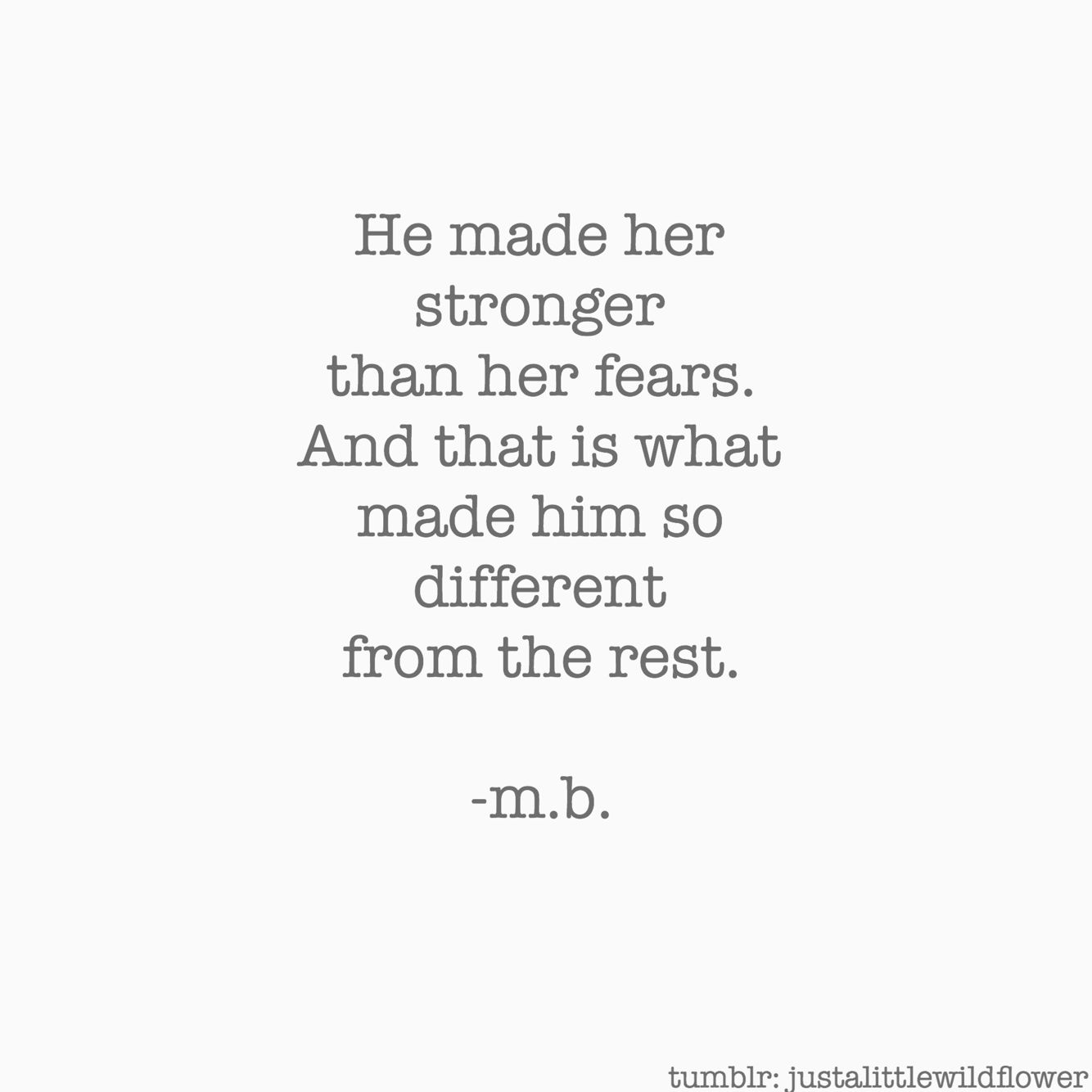 I Messed Up Quotes Tumblr: He Made Her Stronger Than Her Fears ️ #tumblr #stronger