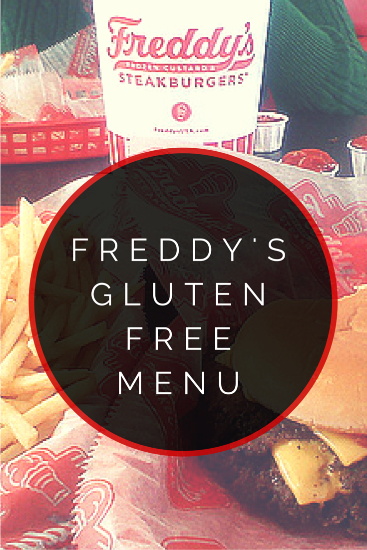 freddy's gluten free menu  gluten free menu gluten free