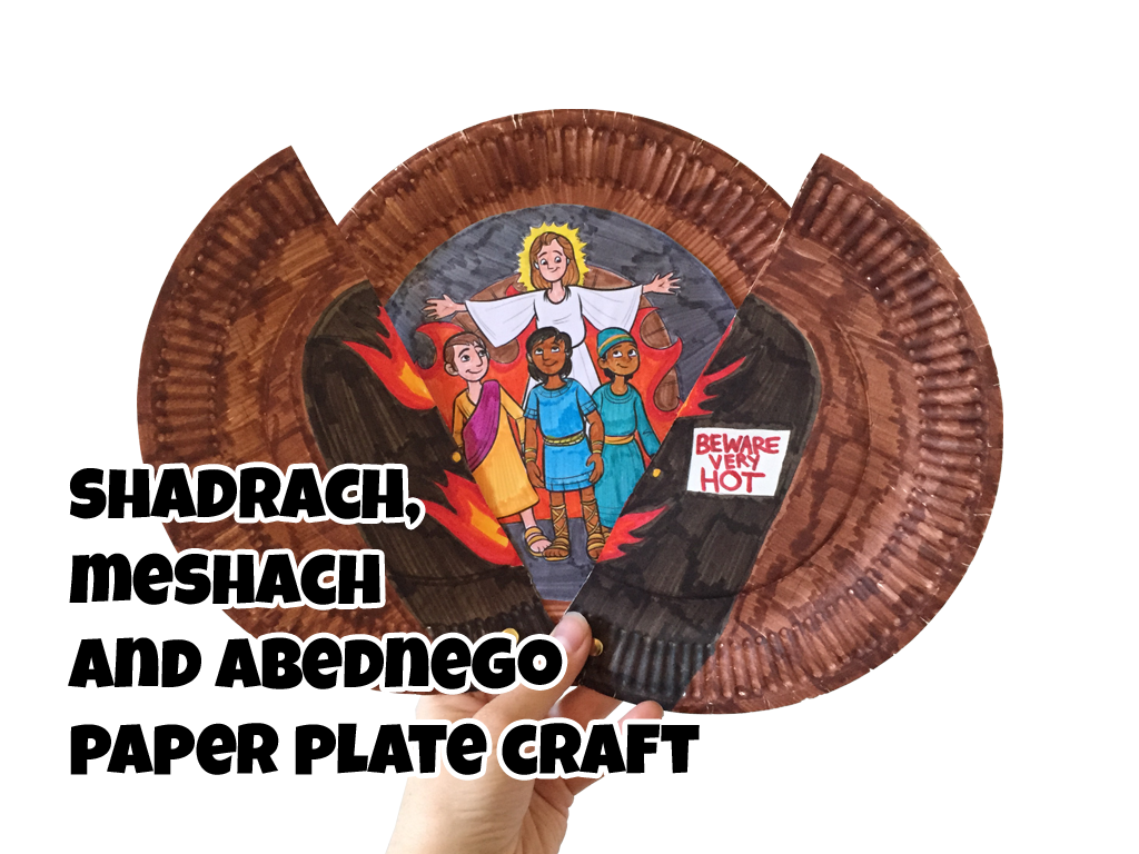 use the shadrach meshach and abednego paper plate craft for your