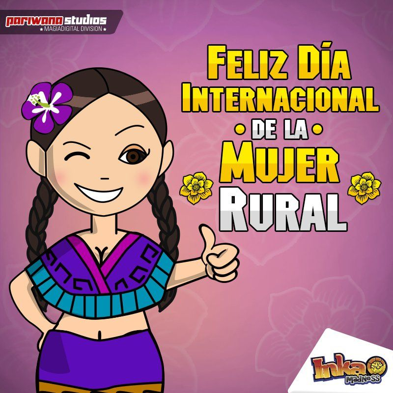 Feliz Dia Internacional De La Mujer Rural Woman Womanday Inkamadness Apps Games Peru Ios Activities Comic Book Cover Book Cover Su trabajo comienza desde que se levantan e incluso en sus horas de sueño. feliz dia internacional de la mujer