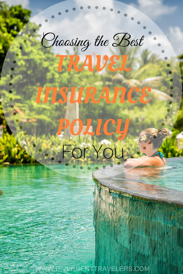 How To Choose The Best Travel Insurance Policy Best Travel Insurance Travel Insurance Policy Travel Insurance