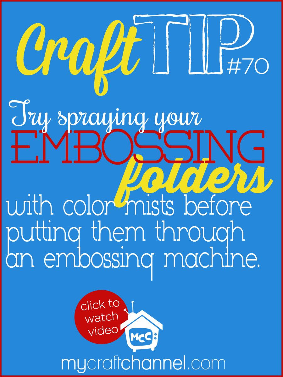 Craft Tips: Color Mists Embossing Folders - Watch the awesome Tya Smith share a fun craft tip of using your color mists on embossing folders to give a new pop of color to your paper crafting.