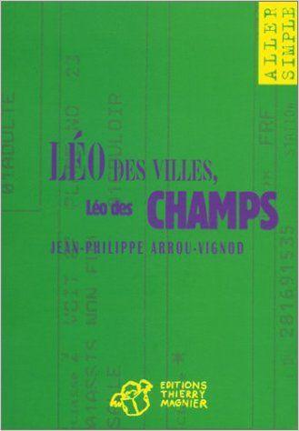 Léo des villes, Léo des champs - Bibliothèque Principale / J Fiction Jeunesse / J ARR