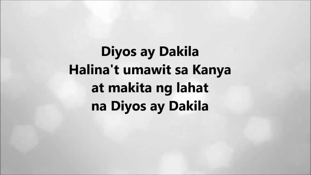 How Great Is Our God Tagalog Version Tagalog Version Diyos Ay Dakila Of How Great Is Our God By Chris Tomlin Sung By Chari Garage Band Greatful Chris Tomlin