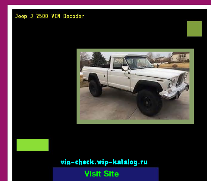 Jeep J 2500 Vin Decoder Lookup Jeep J 2500 Vin Number 160537