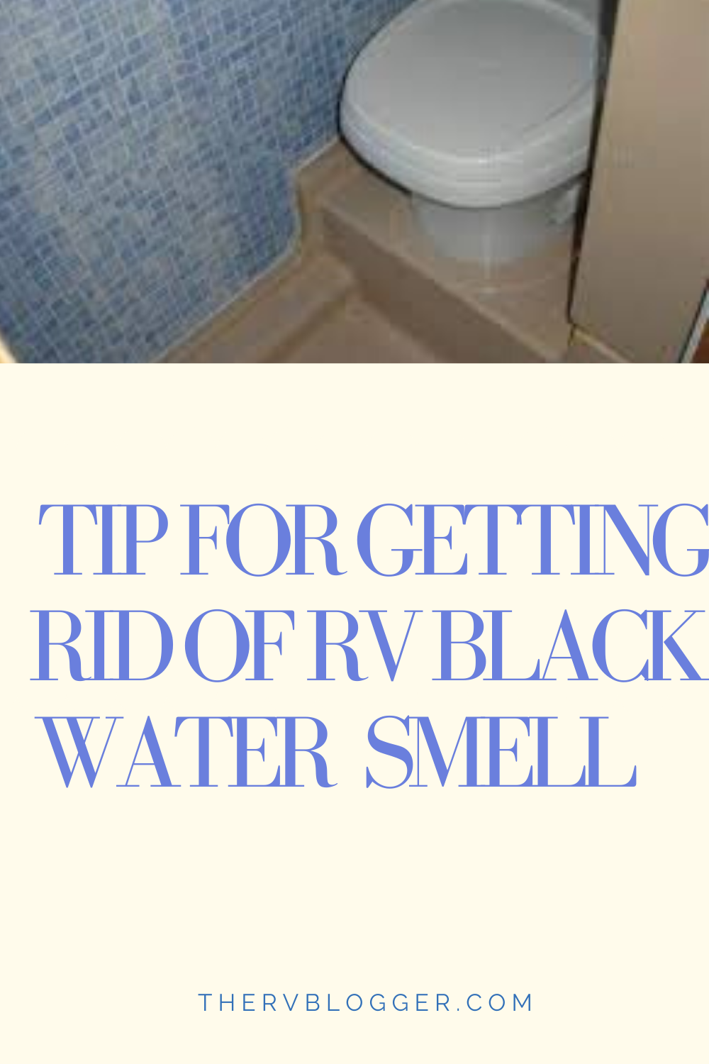 29c1f2fe66f8133bbc8b0a53b65cb894 - How To Get Rid Of Smell In Camper Bathroom