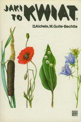 Jaki To Kwiat Aichele Dietmar Ksiazki Ksiazki Ksiazka I Ilustracje