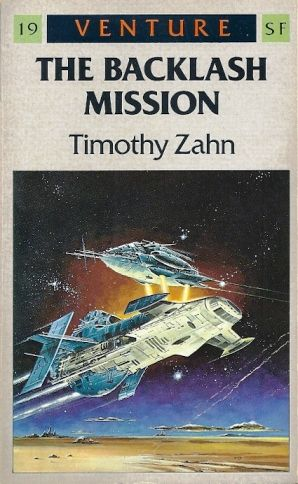 The Backlash Mission By Timothy Zahn Legend1988 Space Comics