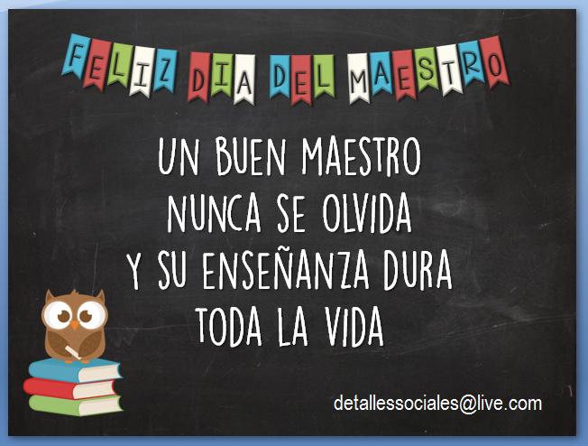 Feliz Dia Del Maestro Felicitaciones Para Maestros Día De