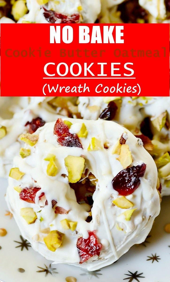 No Bake Cookie Butter Oatmeal Cookies Wreath Cookies