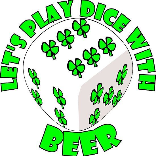 Irish Beer Let's play dice with beer at St. Patrick Day • Buy this artwork on apparel, stickers, phone cases, and more. #stpatricksday #stpatricks #irish #ireland