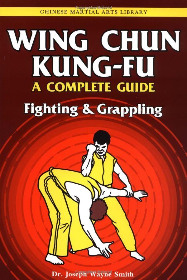 Wing Chun Kung Fu Volume 2 Fighting Grappling Wing Chun Kung Fu Wing Chun Wing Chun Martial Arts