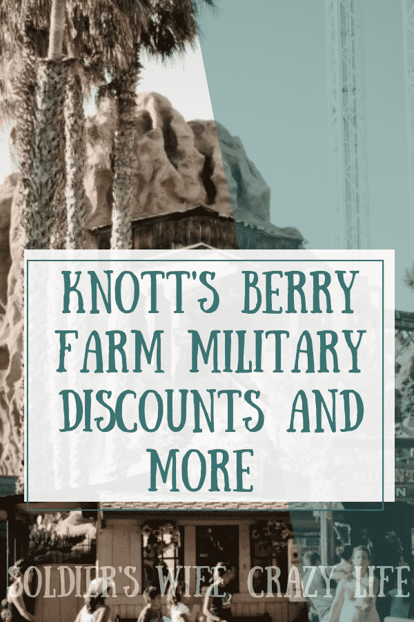 Knott S Berry Farm Military Discounts And More Military