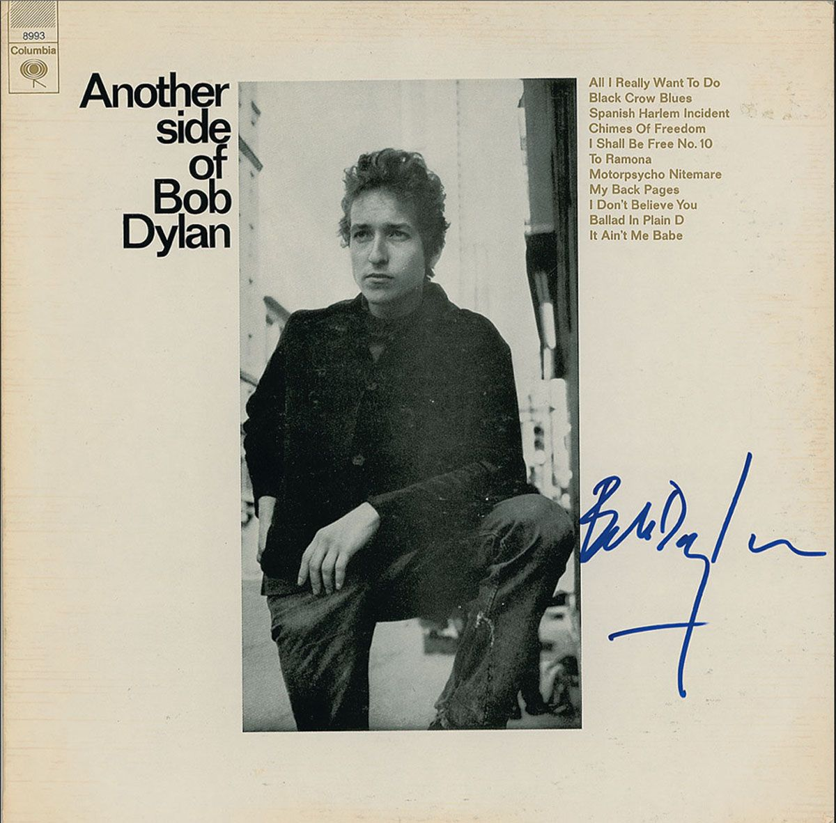 Bob Dylan Signed Another Side Of Bob Dylan Lp With Written Lifetime Guarantee Recordmeccac Bob Dylan Dylan My Back Pages