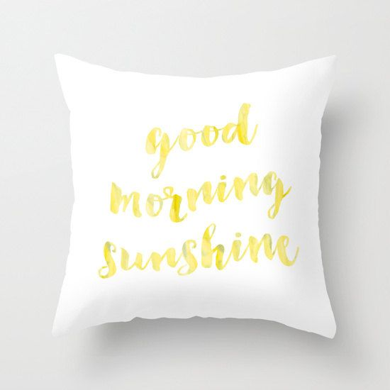 Good Morning Sunshine Pillow Quote Pillow By Huntleighco On Etsy