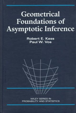 Geometrical Foundations Of Asymptotic Inference By Robert Https Www Amazon Com Dp 0471826685 Ref Cm Sw R Inference Math Concepts Seattle Library