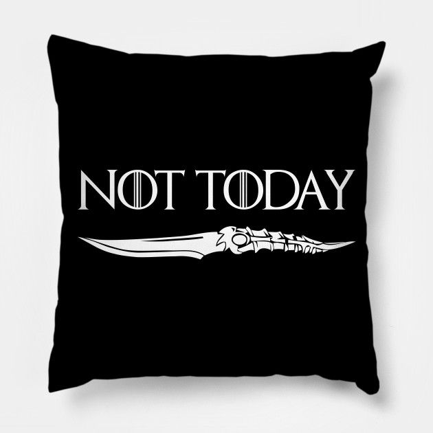 Shop Not Today Game Of Thrones, Not Today Shirt, Not Today, Game Of Thrones, Game Of Thrones Season 8, Game Of Thrones Shirt, Not Today - Game Of Thrones - Pillow | TeePublic #funkogameofthrones