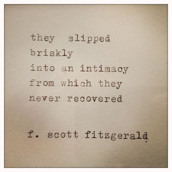 Nice F. Scott Fitzgerald Quote. Via The Imaginary World Of Miss Christine