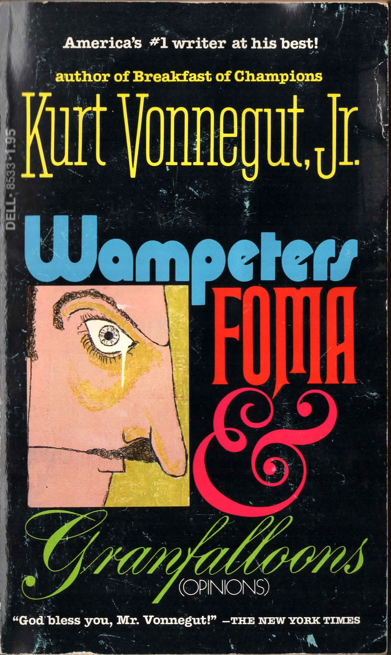 Wampeter Foma Granfalloon By Kurt Vonnegut A Dell Book Thi Printing 1976 Collection Of Essay And Opinion Ma Sci Fi Books Essays