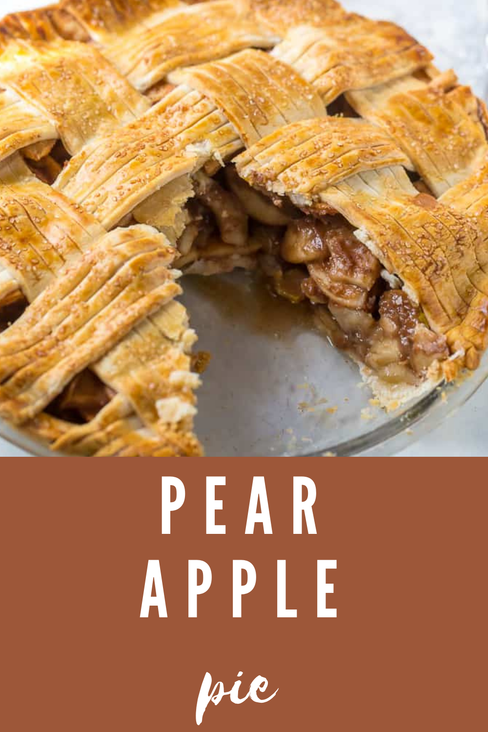 Pear Apple Pie Recipe Thanksgiving Desserts Table Apple Pear Pie Apple Recipes