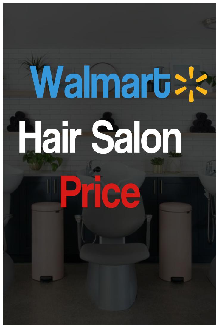 Walmart Hair Salon Price List Hair Salon Prices Hair Salon Price List Hair Salon