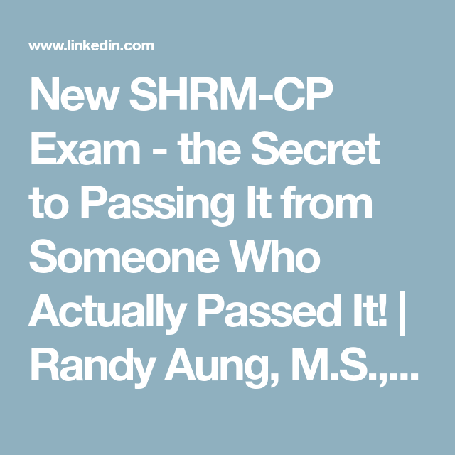 New Shrm Cp Exam The Secret To Passing It From Someone Who