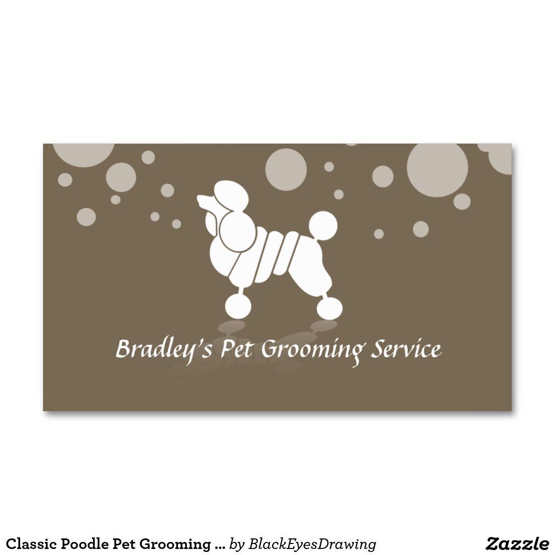 Classic Poodle Pet Grooming Service Business Card | Pinterest | Pet ...