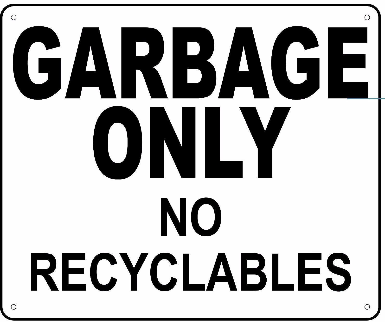 Details about garbage only no recyclables sign 10x12
