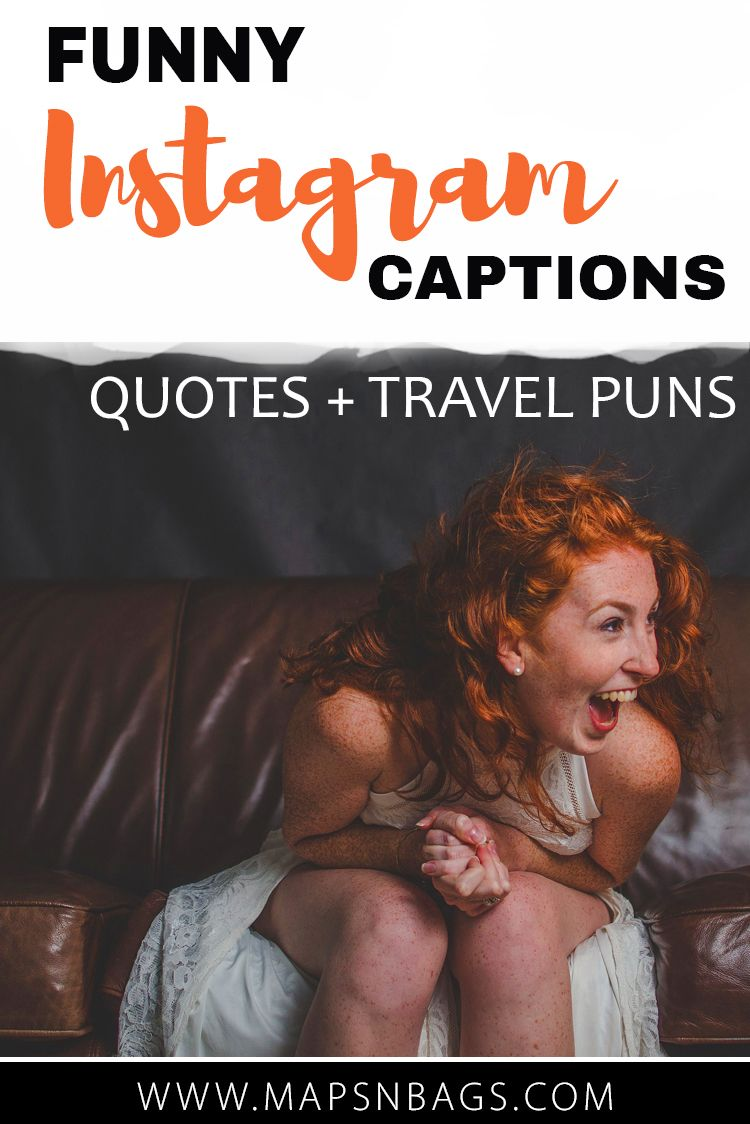 101 Best Travel Puns & Funny Instagram Captions That You'll