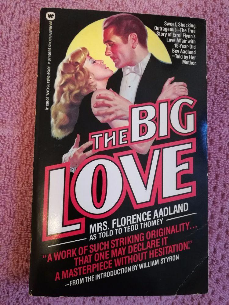 THE BIG LOVE by F. Aadland & Tedd Thomey 1986 PB Erroll Flynn