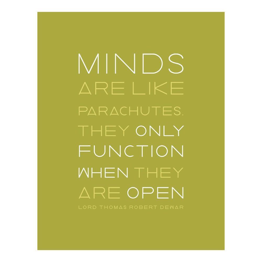 An Open Mind Print Words Inspirational Quotes Inspirational Words