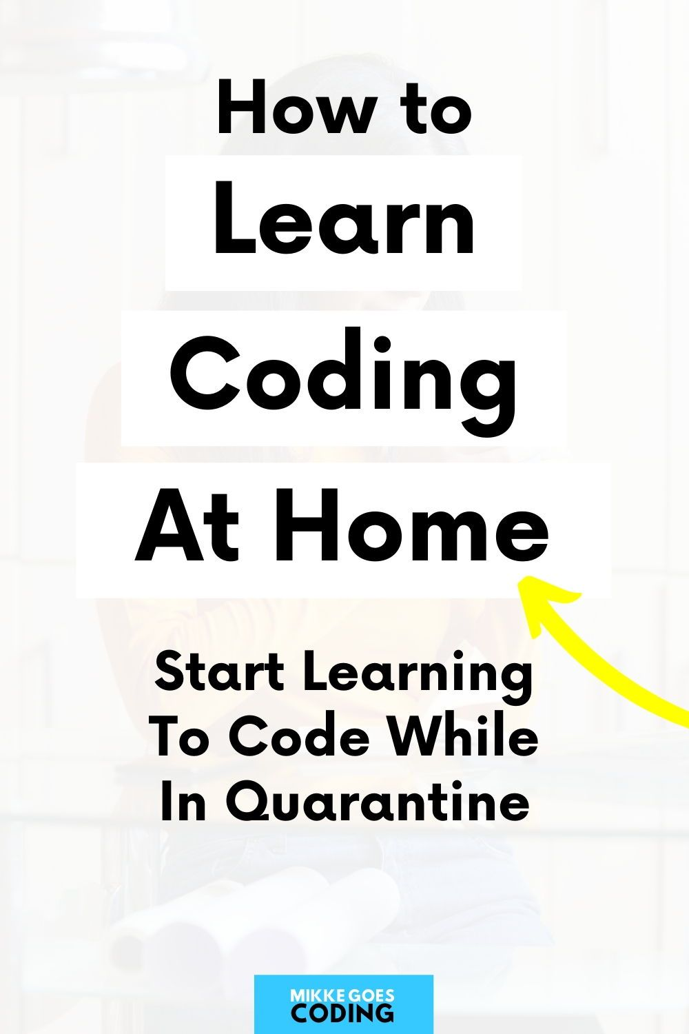 How to Start Learning Coding in 2020? 6 Time-Saving Tips