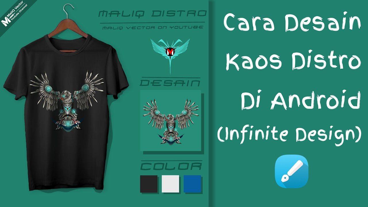 Cara Desain Kaos Distro Di Android Infinite Design Kaos Desain Vektor Desain