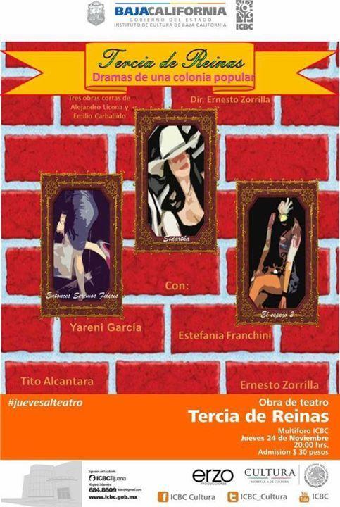 """Este #juevesalteatro el ICBC Tijuana presenta """"Tercia de Reinas"""". Una obra a cargo de Erzo Producciones La cita es a las 8pm en el Multiforo. Te esperamos!"""