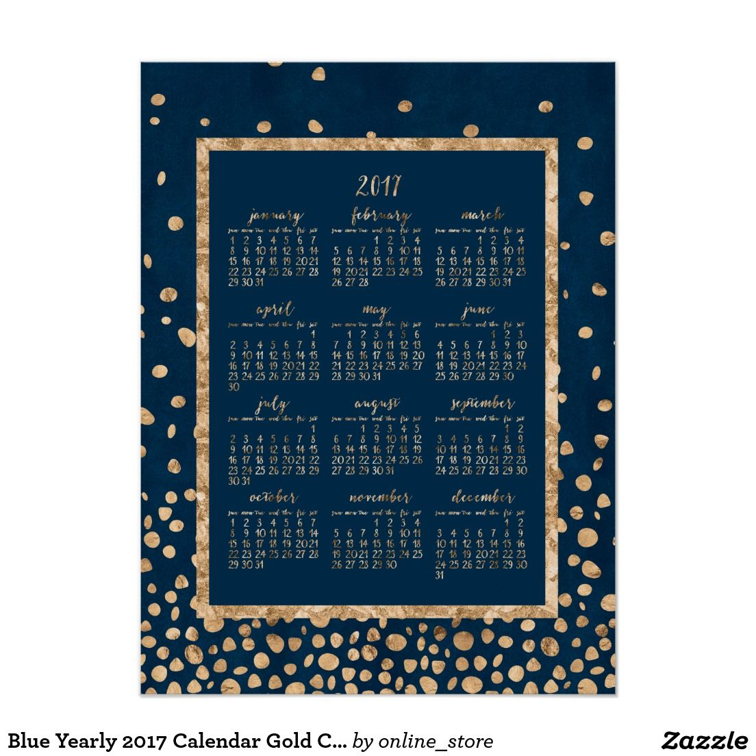 Blue Yearly 2017 Calendar Gold Confetti Poster