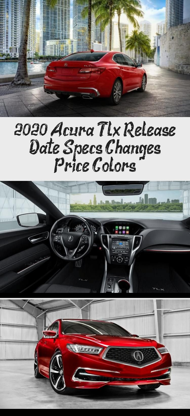 2020 Acura Tlx Release Date Specs Changes Price Colors Acurablack Acuravideos Acuradeportivo Acura2016 Acuracoupe In 2020 Acura Tlx Acura Acura Legend