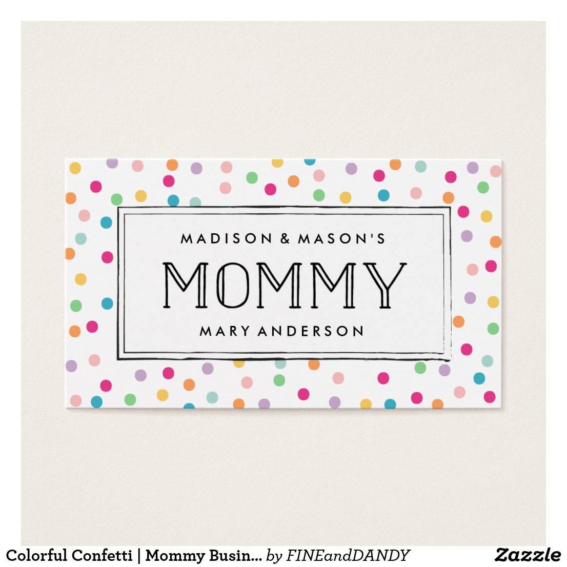 Colorful Confetti | Mommy Business Cards | Business | Pinterest ...