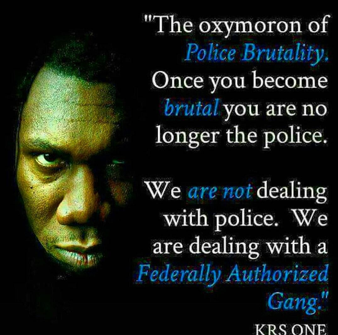 Who Polices The Police? Police brutality, Krs one, Police