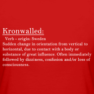 Kronwalled! I want this tshirt!