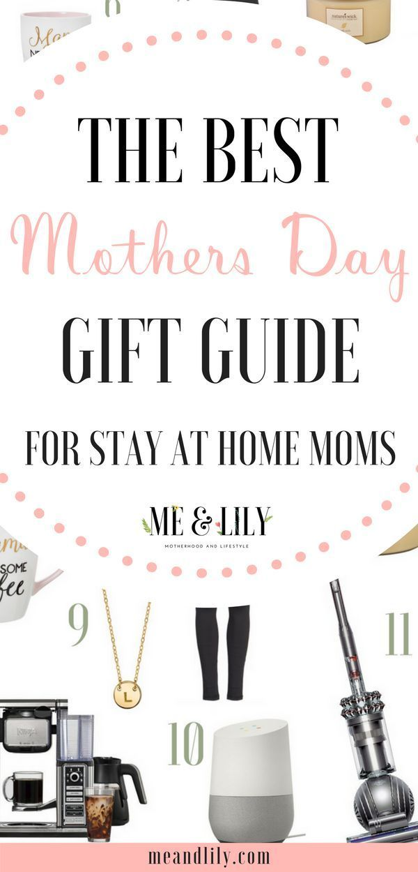 The Ultimate Gift Guide for Stay-at-Home Moms