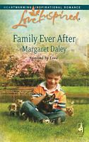Family Ever After (Fostered by Love) by Margaret Daley Love Inspired