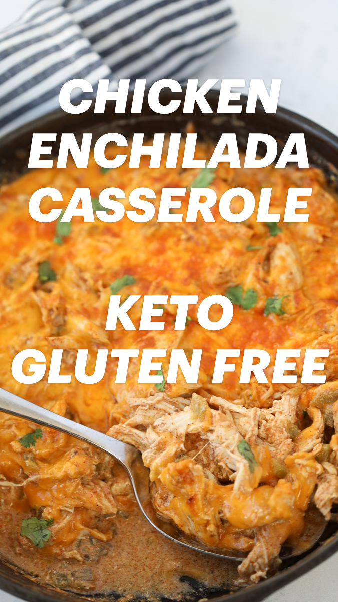 Chicken Enchilada Casserole (Keto, Low carb)