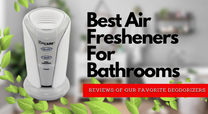 Best Air Fresheners For Bathrooms Deodorizer Reviews 2020