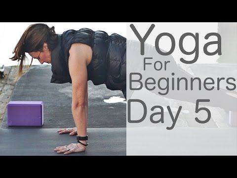 Yoga For Beginners 30 Day Challenge 5 With Lesley Fightmaster