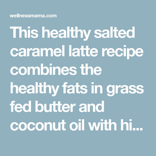Latte Recipe, Salted