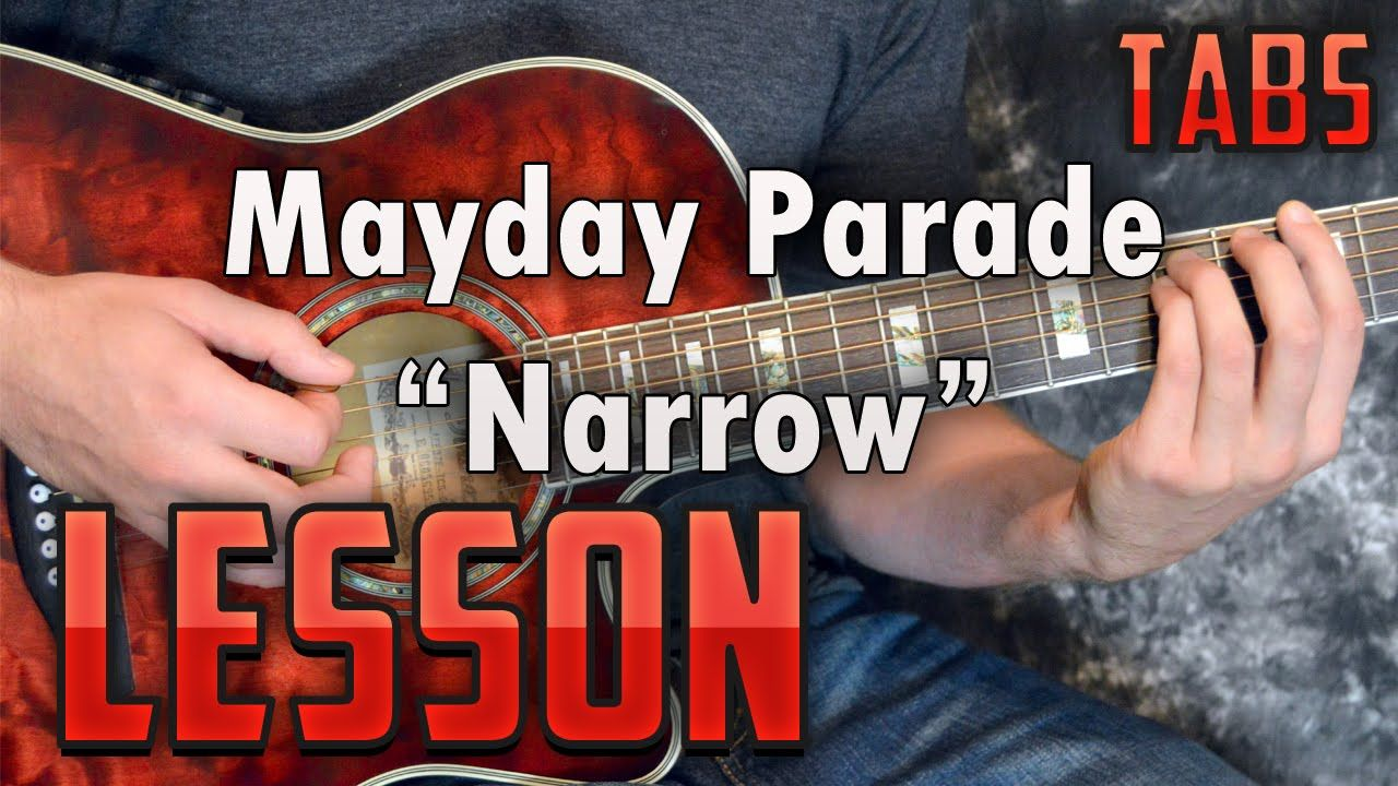 Mayday Parade Narrow Guitar Lesson Tutorial How To Play Tabs
