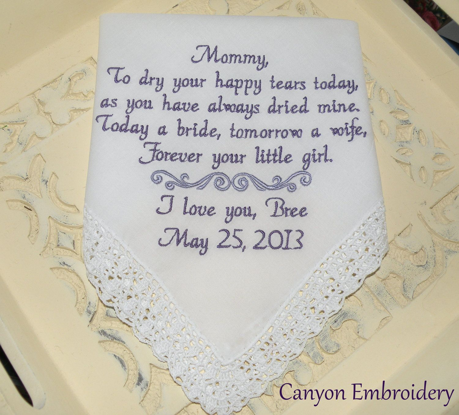 Gift For My Bride On Wedding Day: MOTHER OF The BRIDE, To Dry Your Happy Tears, Personalized