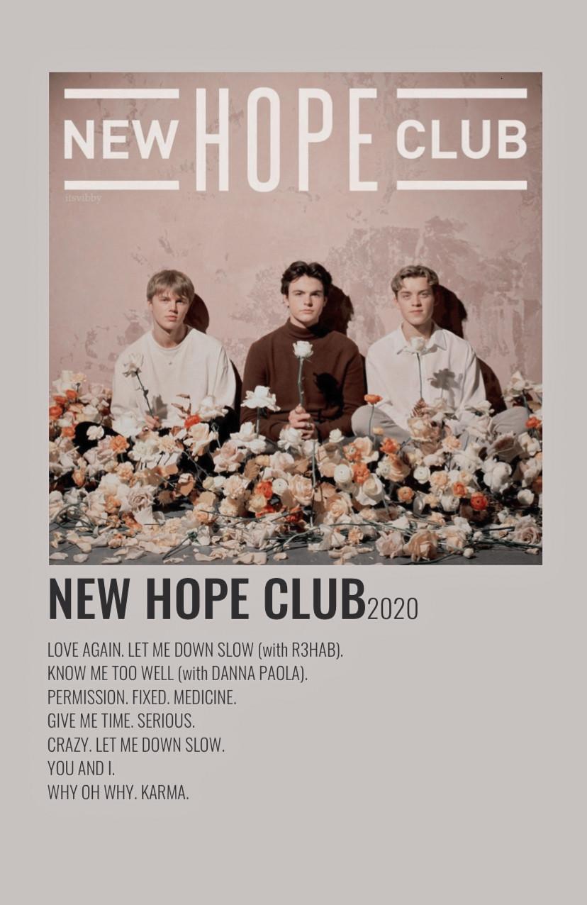 New Hope Club By Viki New Hope Club Club Poster New Hope