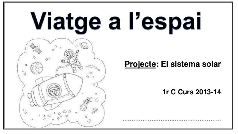 Projecte: El sistema solar 1r C Curs 2013-14