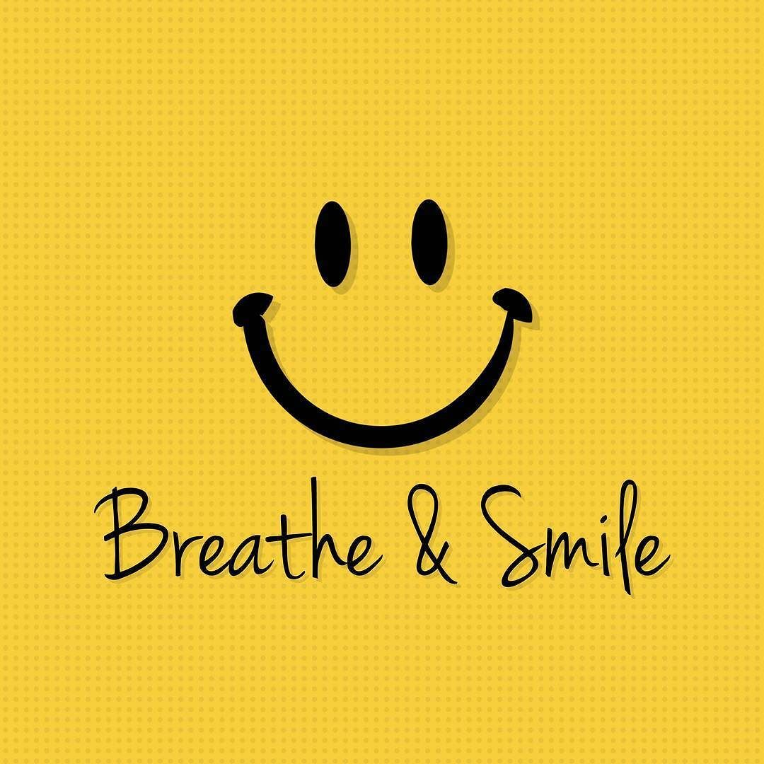 Don't Forget To Breathe & Smile Today! :) #news